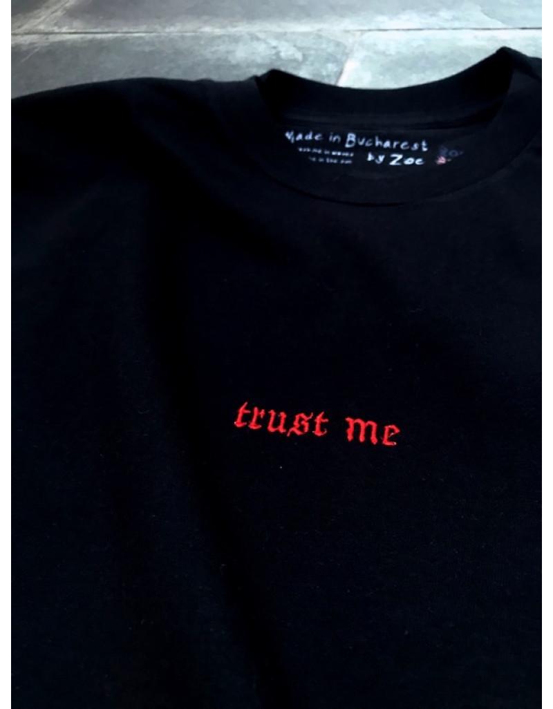 Custom 'Trust Me' T-shirt