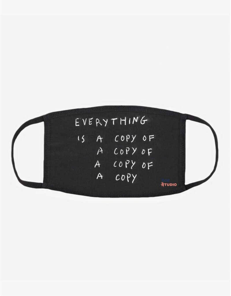 """A Copy"" Face Mask"